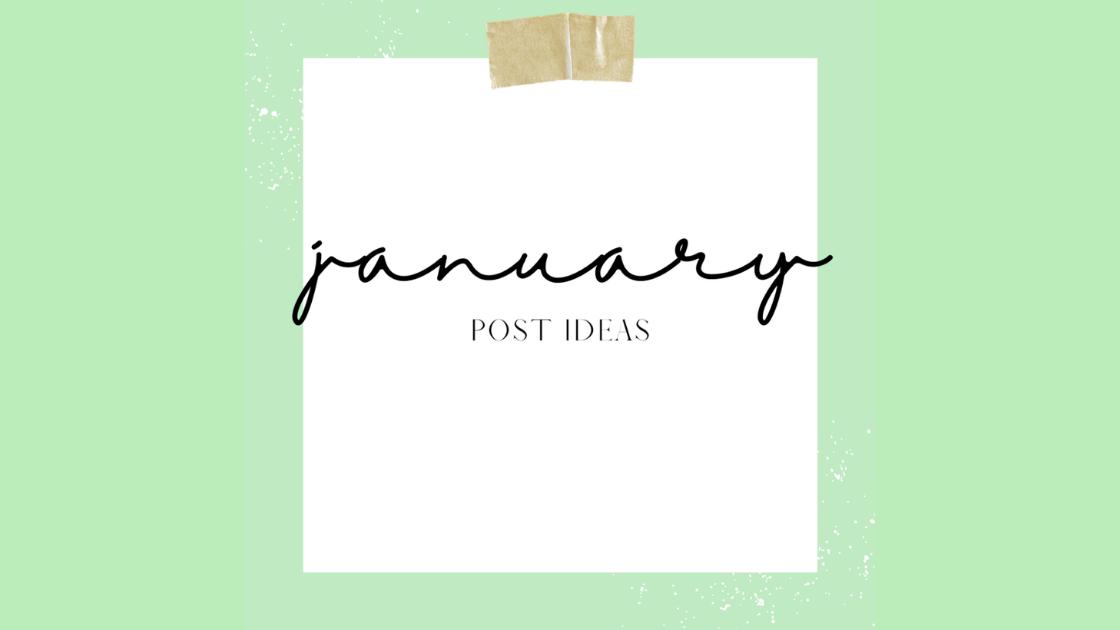January Social Media Post Ideas