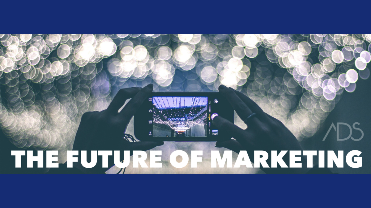The ADS Agency Featured for Thoughts on the Future of Marketing